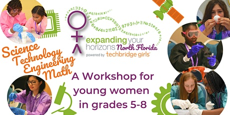 Expanding Your Horizons - STEM Workshop for Middle School Girls tickets