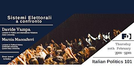 Italian Politics 101: Sistemi Elettorali a Confronto tickets