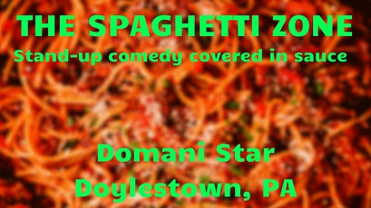 The Spaghetti Zone: Stand-Up Comedy at Domani Star tickets