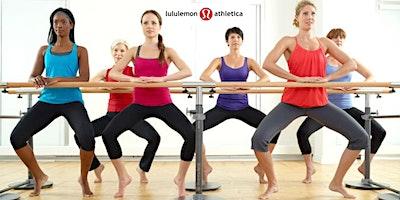FREE BCB BCB Workout with Barre3 at lululemon (Edina, MN)