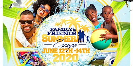 Family & Friends Summer Escape tickets