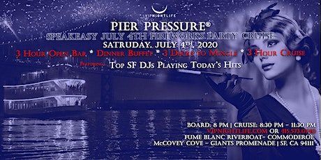 Speakeasy 4th of July Pier Pressure Fireworks Cruise tickets
