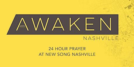 Awaken Nashville 24-Hour Prayer at New Song Nashville tickets