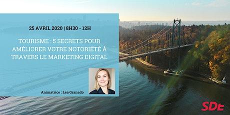 Tourisme: 5 Secrets pour améliorer votre notoriété via le Marketing Digital billets