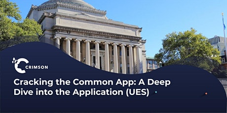 Cracking the Common App: A Deep Dive into the Application (UES) tickets