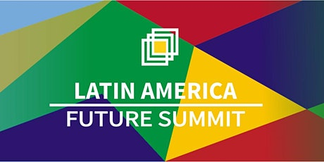 Latin America Future Summit 2021 (UNGA WEEK) tickets