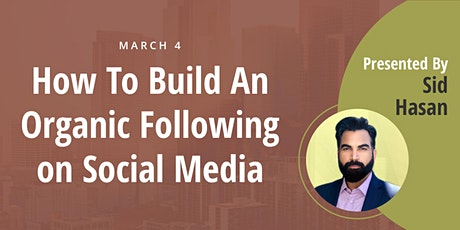 How to Build an Organic Following on Social Media tickets