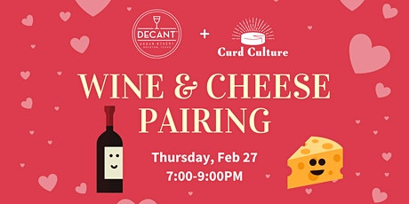 Valentine's Wine and Cheese Pairing tickets