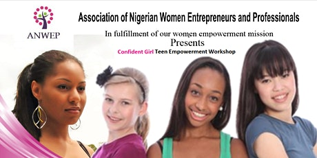 ANWEP Confident Girl Teen Empowerment Workshop tickets