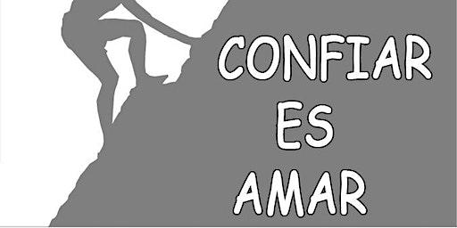 CONFERENCIA GRATUITA: CONFIAR ES AMAR