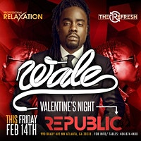 VALENTINE'S CELEBRATION HOSTED BY WALE THIS FRIDAY NIGHT@ REPUBLIC LOUNGE