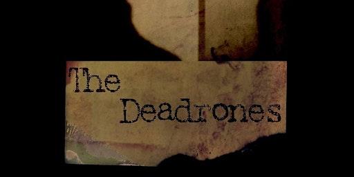 The Deadrones /  Wizzerd / Hippie Death Cult / Phantom Hound