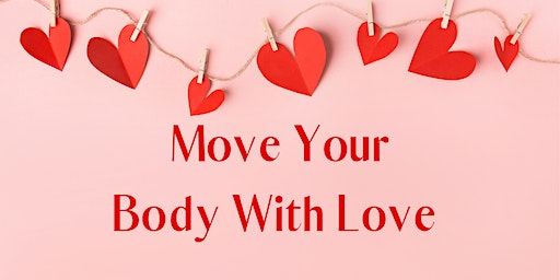 Move Your Body With Love
