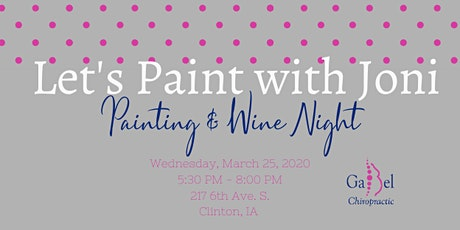 Painting with Joni at Gabel Chiropractic tickets