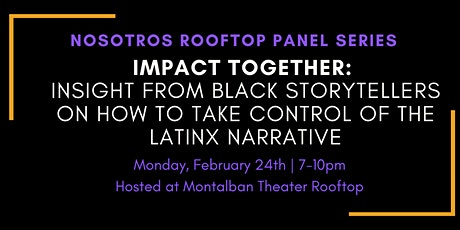 IMPACT TOGETHER:  Insight from black storytellers on how to take control... tickets