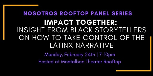 IMPACT TOGETHER:  Insight from black storytellers on how to take control...