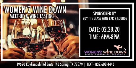 Women'z Wine Down Meet-up & Wine Tasting | by Buy the Glass Wine Bar tickets