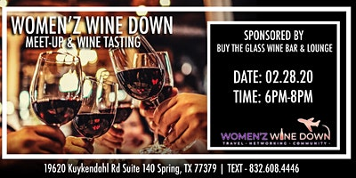 Women'z Wine Down Meet-up & Wine Tasting | by Buy the Glass Wine Bar