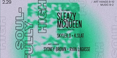 Sleazy McQueen at Soulfully High tickets