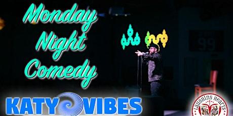 Monday Night Comedy at Katy Vibes! - Katy, TX tickets