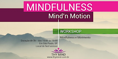 Mindfulness em movimento - Mind'n Motion ingressos