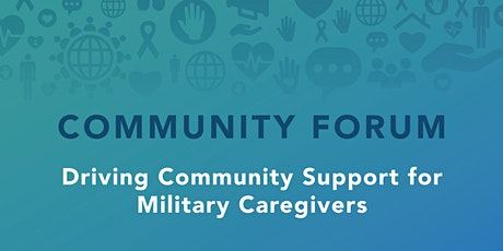 Driving Community Support for Military Caregivers tickets