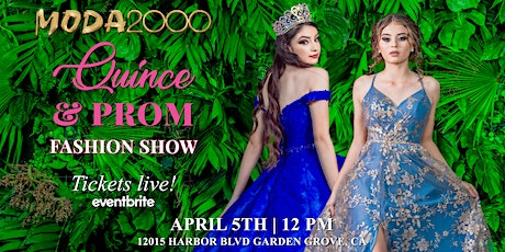 Moda 2000 Quince & Prom Show tickets