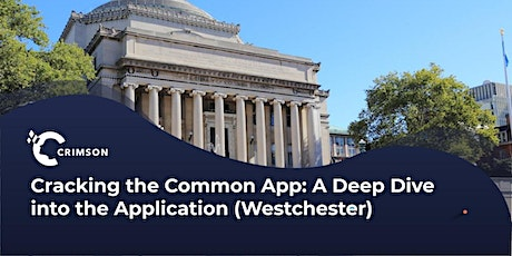Cracking the Common App: A Deep Dive into the Application (Westchester) tickets