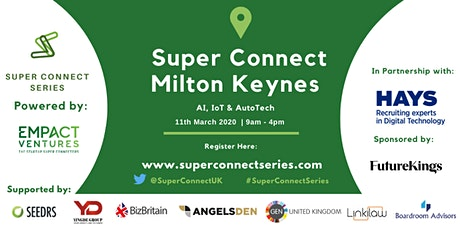 Super Connect  Milton Keynes (AI, IoT, AutoTech) tickets