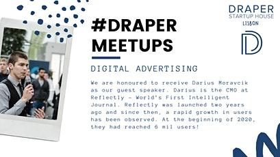 Draper Startup House Lisbon Meetup #1 - Digital Advertising bilhetes