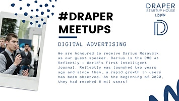 Draper Startup House Lisbon Meetup #1 - Digital Advertising