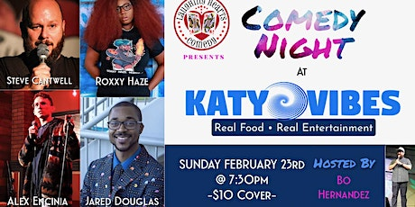 Standup Comedy Showcase at Katy Vibes! tickets