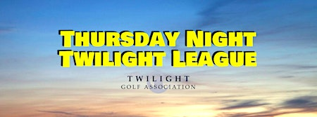Thursday Twilight League at Westwood Golf Club