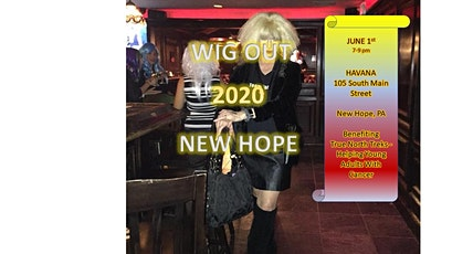 WIG Out for Cancer- New Hope's 2nd Annual Event tickets