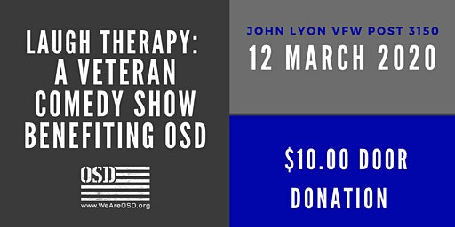 Laugh Therapy:  A Veteran Comedy Show Benefiting OSD