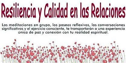RETIRO RESIDENCIAL: RESILIENCIA Y CALIDAD EN LAS RELACIONES