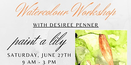 Workshop: Watercolour Lily tickets