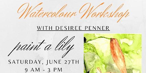Workshop: Watercolour Lily