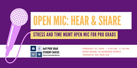 Hear and Share - Stress and Time Mgmt Open Mic for Pro Grads tickets
