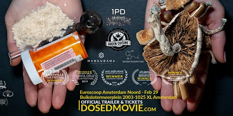 DOSED Documentary + Q&A - Premiere in Amsterdam Feb 29! tickets