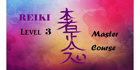 Usui Reiki System ~ Level 3 Class (Master Course) & Attunement tickets