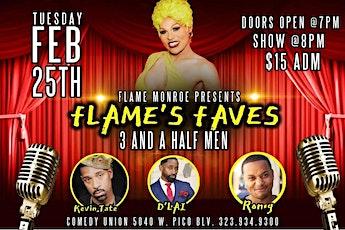Netflix's FLAME MONROE - 3 & Half Men Comedy Show tickets