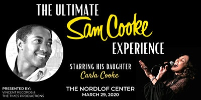 The Ultimate Sam Cooke Experience : Starring Carla Cooke