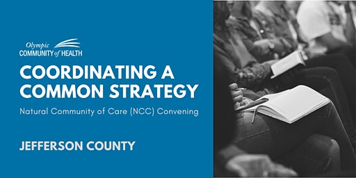 Coordinating a Common Strategy – Jefferson County NCC Convening
