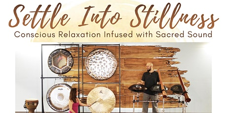 Sound Journey featuring Settle into Stillness(MI) tickets