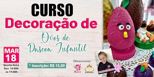 CURSO DECORAÇÃO DE OVOS DE PÁSCOA INFANTIL