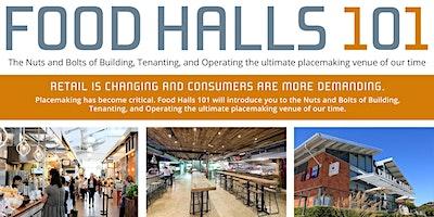 Food Halls 101