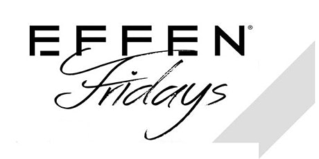 EFFEN  FRIDAYS at Cosmo on Broadway   Get on the FREE Guestlist tickets
