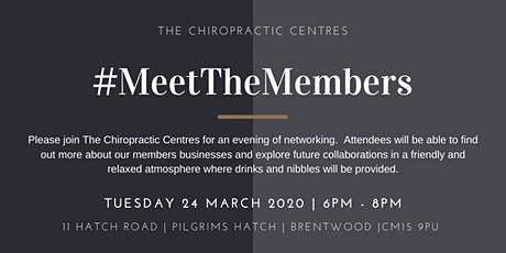 Meet the Members March 2020 Hosted by The Chiropractic Centres tickets