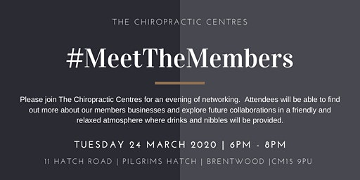 Meet the Members March 2020 Hosted by The Chiropractic Centres